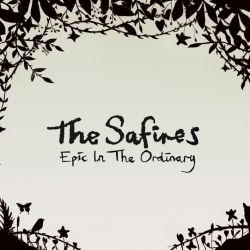 The Safires - Epic in the ordinary